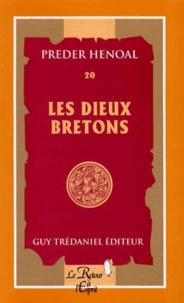 Preder Henoal - Les dieux des Bretons.