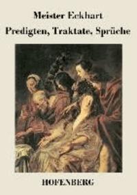Predigten, Traktate, Sprüche.