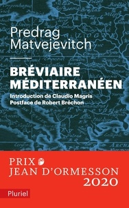 Predrag Matvejevitch - Bréviaire méditerranéen.
