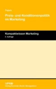 Preis- und Konditionenpolitik im Marketing.