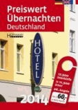Preiswert übernachten Deutschland 2014 - 15.000 Unterkünfte in 6.300 Orten unter € 60,00.