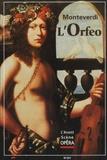 Claudio Monteverdi - L'Avant-Scène Opéra N° 207 : L'Orfeo.