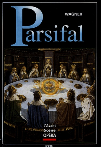 Philharmonie - Parsifal - Mariinsky/Gergiev 22 septembre 9782843851841-475x500-1