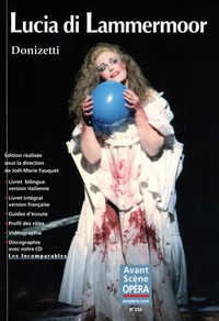 Michel Pazdro - L'Avant-Scène Opéra N° 233 : Lucia di Lammermoor. 1 CD audio