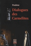 Francis Poulenc - L'Avant-Scène Opéra N° 257, juillet-août : Dialogue des Carmélites.