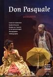 Gaetano Donizetti - L'Avant-Scène Opéra N° 302, janvier-févr : Don Pasquale.