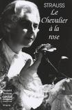Michel Pazdro - L'Avant-Scène Opéra N° 69-70 : Le chevalier à la rose.