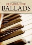 Premium Pop Ballads - 10 Piano-Arrangements der Extraklasse. Mit CD!.