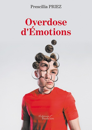 Prescillia Priez - Overdose d'émotions.