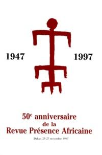 Birrascarampola.it 50e anniversaire de la Revue Présence Africaine - Colloque de Dakar, 25-27 novembre 1997 Image