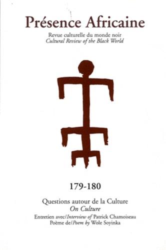 Romuald Fonkoua - Présence Africaine N° 179-180/2009 : Questions autour de la culture.