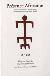 Romuald Fonkoua - Présence Africaine N° 187-188/2013 : Eloge de l'écrivain.