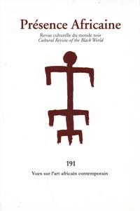 Romuald Fonkoua - Présence Africaine N° 191, 1er semestre : Vues sur l'art africain contemporain.