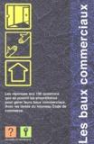 L'information immobilière - L'information immobilière Hors-Série : Les baux commerciaux.