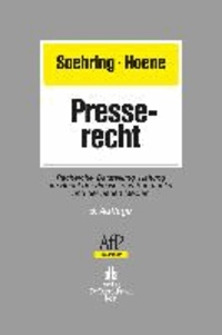Presserecht - Recherche, Darstellung, Haftung im Recht der Presse, des Rundfunks und der neuen Medien.