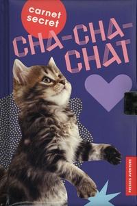 Livres gratuits à écouter Carnet secret Cha-cha-chat (French Edition) par Presses Aventure