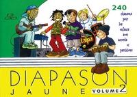 Presses d'Ile-de-France - Diapason Jaune - Tome 2, Carnet de 240 chants avec partitions et accords.