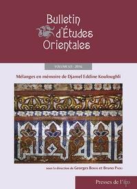 Georges Bohas et Bruno Paoli - Bulletin d'Etudes Orientales Volume 65, 2016 : Mélanges en mémoire de Djamel Eddine Kouloughli.