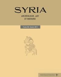 Françoise Briquel-Chatonnet - Syria N° 88/2011 : .