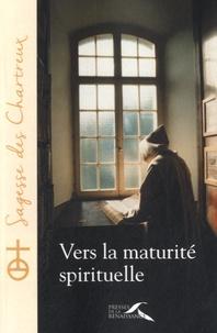 Presses de la Renaissance - Vers la maturité spirituelle.