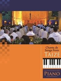Presses de Taizé - Chants de Taizé - Accompagnements pour piano.