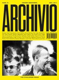 Archivio Magazine - Archivio N° 1 : The Challenge Issue.