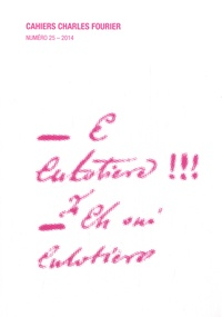 Louis Ucciani - Cahiers Charles Fourier N° 25/2014 : .