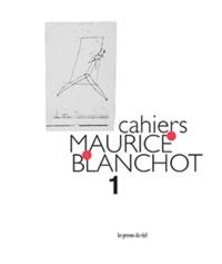 Monique Antelme et Danielle Cohen-Levinas - Cahiers Maurice Blanchot N° 1 : .