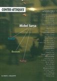 Michel Surya et Franco Berardi - La Contre-attaque N° 1 : Michel Surya.