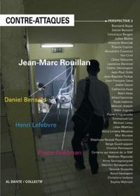 Jann-Marc Rouillan - La Contre-attaque N° 2 : Perspective.