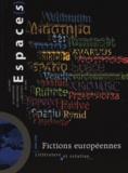 Gérard Azoulay - Espace(s) Hors série : Fictions européennes - Littérature et création.
