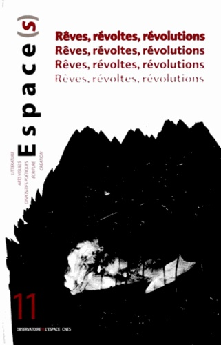 Gérard Azoulay - Espace(s) N° 11 : Rêves, révoltes et révolutions.