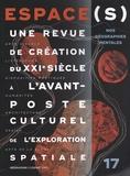 Gérard Azoulay - Espace(s) N° 17 : Nos géographies mentales.