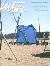 Yves Sioui Durand - Inter, art actuel N° 104, Hiver 2009-2 : Indiens, indians, indios.