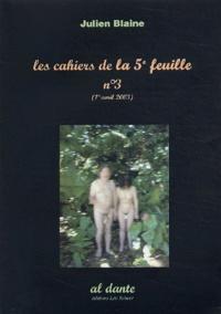 Julien Blaine - Les cahiers de la 5e feuille N° 3, Avril 2003 : .