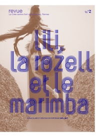 Sophie Kaplan - Lili, la rozell et le marimba N° 2 : .