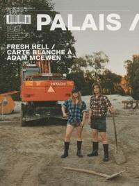 Marc-Olivier Wahler - Palais de Tokyo Magazine N° 13, Automne 2010 : Fresh Hell / Carte blanche à Adam McEwen.