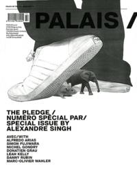 Alexandre Singh - Palais de Tokyo Magazine N° 14 : The Pledge.