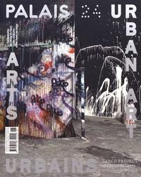 Jean de Loisy - Palais de Tokyo Magazine N° 24 : Arts urbains.