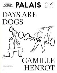 Frédéric Grossi - Palais de Tokyo Magazine N° 26 : Days Are Dogs ; Camille Henrot.