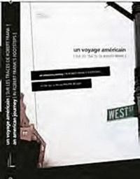 Philippe Séclier - Un voyage américain - Sur les traces de Robert Frank. 2 DVD