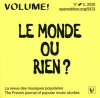 Séverin Guillard et Marie Sonnette - Volume ! N° 17-2, 2020 : Le monde ou rien ? - Légitimité et authenticité dans les musiques hip hop.