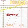 Gérôme Guibert et Emmanuel Parent - Volume ! Volume 3 N° 2, 2004 : Sonorités du hip-hop - Logiques globales et hexagonales.