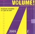 """Damien Tassin et Philippe Teillet - Volume ! Volume 4 N° 2, 2005 : Musiques actuelles : un """"pas de côté""""."""