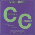 Sheila Whiteley - Volume ! Volume 9 N° 2, 2012 : Contre-cultures - Tome 2, Utopies, dystopies, anarchie.
