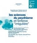 Presses universitaires de Rennes - Numéro 6 | 2004 - Les sciences du psychisme et l'enfance «irrégulière» - RHEI.