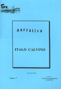 Marie-Hélène Caspar - Narrativa N° 27, Janvier 2005 : Italo Calvino.