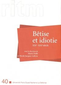 Marie Dollé et Nicole Jacques-Lefèvre - RITM N° 40 : Bêtise et idiotie, XIXe-XXIe siècle.