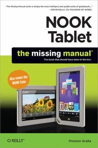 Preston Gralla - NOOK Tablet: The Missing Manual.