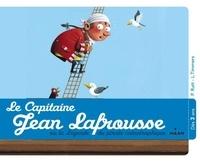 Preston Rutt et Léo Timmers - Le capitaine Jean Lafrousse - Ou la légende du pirate catastrophique.